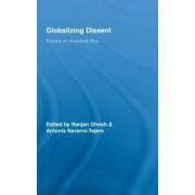 Globalizing Dissent by Ranjan Ghosh