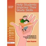 Help Students Improve Their Study Skills by Jane Dupree