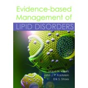 Evidence-Based Management of Lipid Disorders by Maud N. Vissers