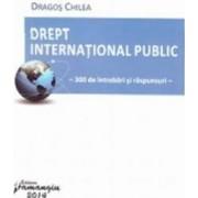 Drept international public - Dragos Chilea