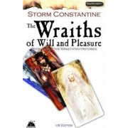 The Wraiths of Will and Pleasure: Bk. 1 by Storm Constantine