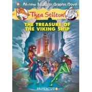Thea Stilton Graphic Novels #3: The Treasure of the Viking Ship by Thea Stilton