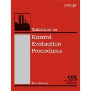 Guidelines for Hazard Evaluation Procedures by Center for Chemical Process Safety (CCPS)