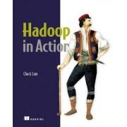 Hadoop in Action by Chuck Lam