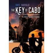 The Key to Cabo: A Rock Pounder Novel