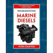 Troubleshooting Marine Diesel Engines by Peter Compton