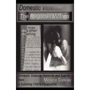 Domestic Violence by Monica Marie Singleton Soileau