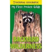 Backyard Wilderness by Catherine Howell