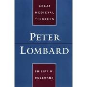 Peter Lombard by Philipp W. Rosemann
