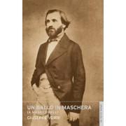 Un Ballo in Maschera by Giuseppe Verdi