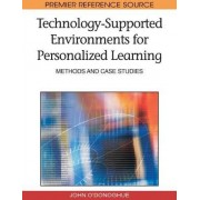 Technology-supported Environments for Personalized Learning by John O'Donoghue