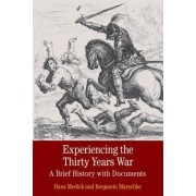 Experiencing the Thirty Years War by Professor Hans Medick