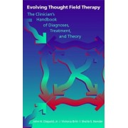 Evolving Thought Field Therapy by John H. Diepold