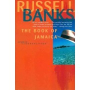The Book of Jamaica by Russell Banks