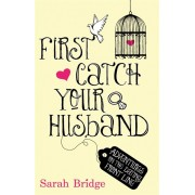 First Catch Your Husband(Sarah Bridge)