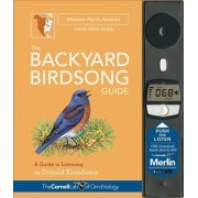 The Backyard Birdsong Guide Western North America by Donald Kroodsma