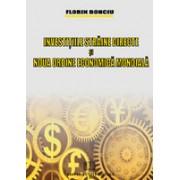 Investitiile straine directe si noua ordine economica mondiala.