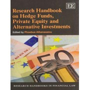 Research Handbook on Hedge Funds, Private Equity and Alternative Investments by Phoebus Athanassiou