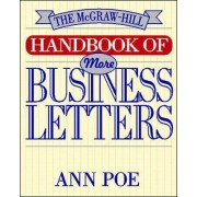 McGraw-Hill Handbook of More Business Letters by Ann Poe