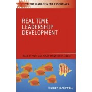 Real-Time Leadership Development by Paul R. Yost