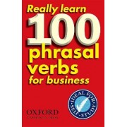 Really Learn 100 Phrasal Verbs for business by Dilys Parkinson