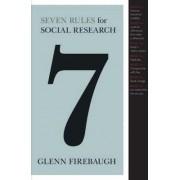 Seven Rules for Social Research by Glenn Firebaugh
