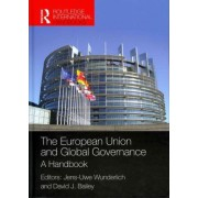 The European Union and Global Governance by Jens-Uwe Wunderlich