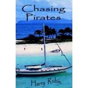 Chasing Pirates by Harry Rubin
