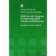 Skills for Life: Report, Together with Formal Minutes, Oral and Written Evidence by Great Britain: Parliament: House of Commons: Committee of Public Accounts