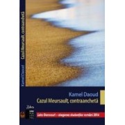 Cazul Meursault contraancheta - Kamel Daoud