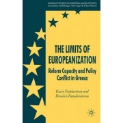 The Limits of Europeanization by Eleftherios Venizelos Professor of Contemporary Greek Studies and Professor of European Politics Kevin Featherstone