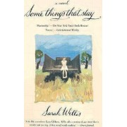 Some Things That Stay by Sarah Willis