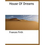House of Dreams by Frances Firth