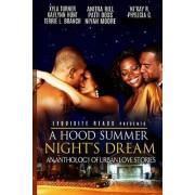 A Hood Summer Night's Dream: An Anthology of Urban Love Stories