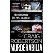 Murderabilia by Craig Robertson