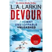 Devour by L. A. Larkin