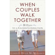 When Couples Walk Together by Cindi McMenamin