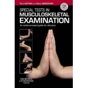 Special Tests in Musculoskeletal Examination by Paul Hattam