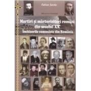 Ed.2 Martiri si marturisitori romani din secolul XX. Inchisorile comuniste din Romania - Fabian Seic