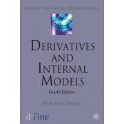 Derivatives and Internal Models 2009 by Hans-Peter Deutsch