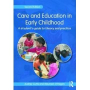 Care and Education in Early Childhood by Audrey Curtis