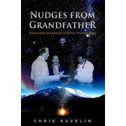 Nudges from Grandfather by Chris Kavelin