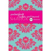 Pocket Posh Sudoku and Beyond by The Puzzle Society