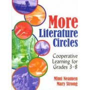 More Literature Circles by Mary C. Neamen