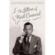 The Letters of Noel Coward by Sir Noel Coward