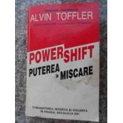 Powershift Puterea In Miscare - Alvin Toffler