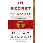 In Secret Service by Mitch Silver