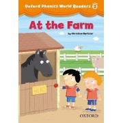 Oxford Phonics World Readers: Level 2: At the Farm