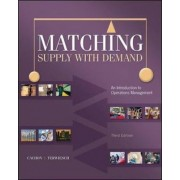 Matching Supply with Demand: An Introduction to Operations Management by Gerard Cachon