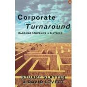 Corporate Turnaround by Stuart St. P. Slatter